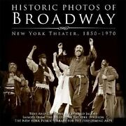 Historic Photos Of Broadway New York Theater 1850-1970 Historic Photos. By