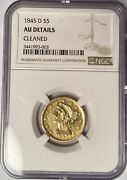 1845-d 5 Liberty Head Gold Key Date Branch Mint Issue Ngc Au Details Cleaned