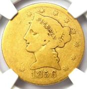 1856-s Liberty Gold Half Eagle 5 - Ngc Ag3 - Rare Date S Mint Gold Coin