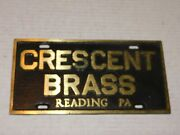Vtg Solid Brass License Plate Auto Plaque Advertising Crescent Brass Reading Pa
