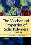 An Introduction To The Mechanical Properties Of Solid Polymers By Ward I. M.andhellip