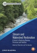 Stream And Watershed Restoration A Guide To Restoring Riverine Processes Andandhellip