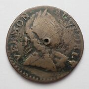 1788 Vermont Colonial Copper Cent Coin Holed