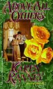 Above All Others By Kensington Publishing Corporation Staff Karen Ranney