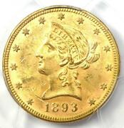 1893 Liberty Gold Eagle 10 - Certified Pcgs Ms61 Bu Unc - Rare Coin