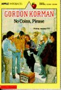 No Coins Please By Gordon Korman