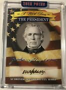 Zachary Taylor Handwritten A Word From The President Potus Signed Document Relic
