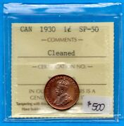 Canada 1930 1 Cent One Small Cent Coin - Iccs Specimen Sp-50 Cleaned