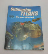 Submarine Titans Players Manual 70 For Doctors Without Borders