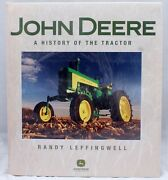 John Deere A History Of The Tractor By Leffingwell, Randy 300 Photograph