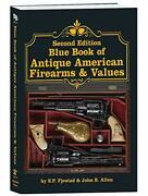 2nd Edition Blue Book Of Antique American Firearms And Values By S. P. Fjestad|…