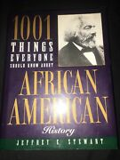 1001 Things Everyone Should Know About African American History - Good