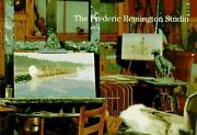Frederic Remington Studio By Peter H. Hassrick
