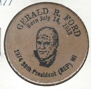 Gerald R. Ford 38th Us President Wooden Nickel Indian Head Back