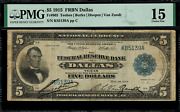 1915 5 Federal Reserve Bank Note - Dallas - Fr-805 - Pmg 15 - Choice Fine