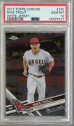 2017 Topps Chrome White Jersey Mike Trout 200 Psa 10