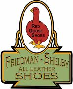 Red Goose Shoes Friedman-shelby All Leather Shoes Advertisement Metal Sign