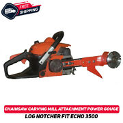 Chainsaw Carving Mill Attachment Fit Echo 3500 Power Gouge Log Notcher Tool New