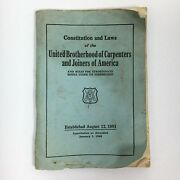 1968 United Brotherhood Of Carpenters And Joiners Workers Union Constitution Laws