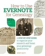 How To Use Evernote For Genealogy A Step-by-step Guide To Organize Your Rese…