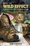 How The Wild Effect Turned Me Into A Hiker At 69 An Appalachian Trail Advent…