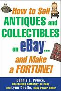 How To Sell Antiques And Collectibles On Ebay... And Make A Fortune By Princ…