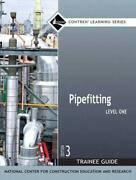 Pipefitting Level 1 Trainee Guide Paperback Contren Learning By Nccer Papandhellip