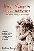 The Best Vampire Stories 1800-1849 A Classic Vampire Anthology By Le Fanu, J…