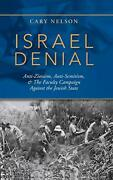Israel Denial Anti-zionism, Anti-semitism, And The Faculty Campaign Against Th…