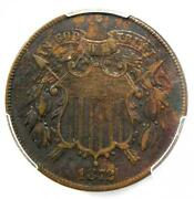 1872 Two Cent Coin 2c - Certified Pcgs Xf Details Ef - Rare Key Date Coin