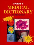 Mosby's Medical Dictionary By Walter Glanze