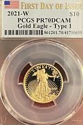 U.s. 2021 10 Gold Eagle Pcgs Pr70dcam T-1 First Day Issued Pop. 209