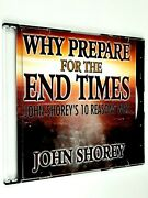 Why Prepare For The End Times John Shorey's 10 Reasons Why Dvd Jim Bakker Show