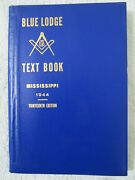 1944 Blue Lodge Text Book Masonry Grand Lodge Of Mississippi 13th Ed. Vintage