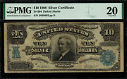 1908 10 Silver Certificate Fr-304 - Tombstone - Graded Pmg 20 - Very Fine