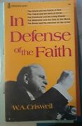 In Defense Of The Faith By W.a. Criswell