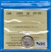Canada 1889 5 Cents Five Cent Small Silver Coin - Iccs Au-50