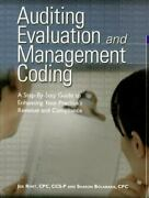 Auditing Evaluation And Management Coding A Step-by-step Guide To Enhancing...