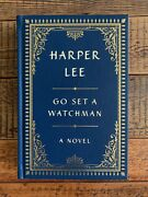 Go Set A Watchman Signed Collectorand039s Edition By Harper Lee - 293 Of 500 Ltd