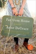 Far From Home By Anne Degrace
