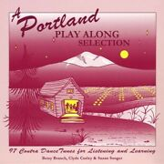 Betsy Branch/clyde Curley/susan Songer - Portland Play Along Selection New Cd