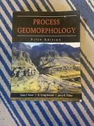 Process Geomorphology By R. Craig Kochel, Dale F. Ritter And Jerry R. Miller...