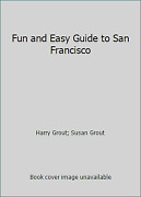 Fun And Easy Guide To San Francisco By Harry Grout Susan Grout