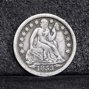 1853-o Liberty Seated Dime - With Arrows - Xf 36311