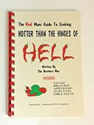 Hotter Than Hinges Of Hell Cookbook Real Mans Guide To Cooking Bbq Salsa Chili