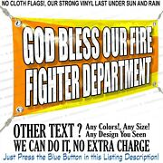 God Bless Our Fire Fighter Department Custom Vinyl Banner Personalized Outdoors