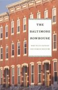 The Baltimore Rowhouse By Belfoure Charles|hayward Mary Ellen Paperback