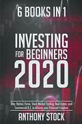 Investing For Beginners 2020 6 Books In 1 Day, Option, Forex, Stock Market…