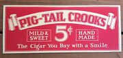1940and039s Pig-tail Crooks 5 Cents Mild Sweet Cigar Sign Mounted On Thick Cardboard.
