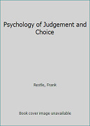 Psychology Of Judgement And Choice By Restle Frank